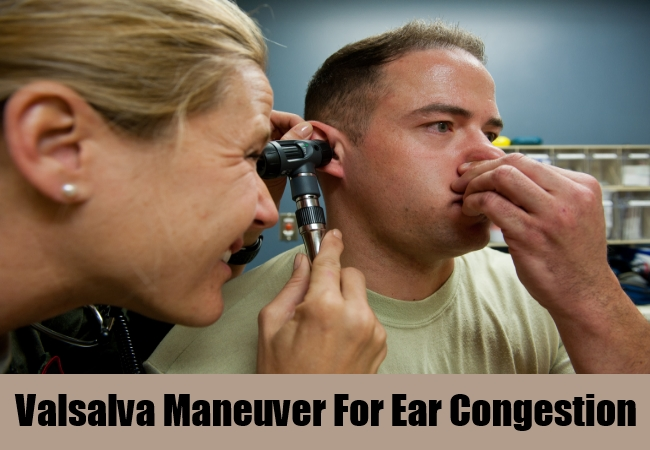 Valsalva Maneuver For Ear Congestion