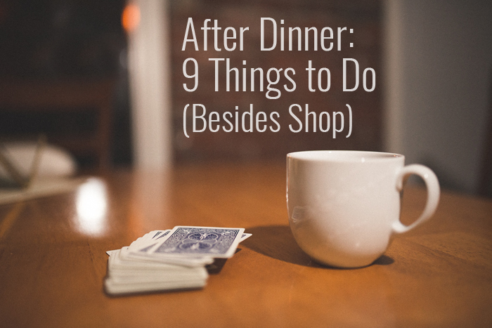 9 Things to Do After Dinner on Thanksgiving (Besides Shop)