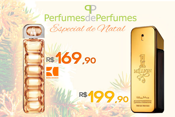 Perfume importado ainda é um dos melhores presentes. Melhor ainda se estiver em promoção.