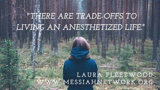 There-are-trade-offs-to-living-an-anesthetized-life.