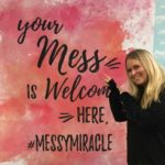 For Messy Miracle MOPS!