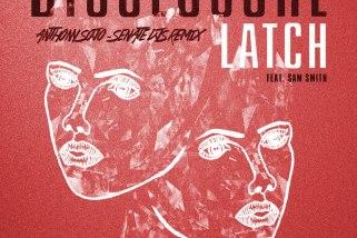"Disclosure _ Latch "" Anthony Sojo's ""Senate Djs Remix"" [122bpm] EDM"