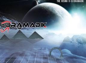 "NEW Mixtape from DJ Dramadik ""Off The Grid: The Rising Pt. 2″"