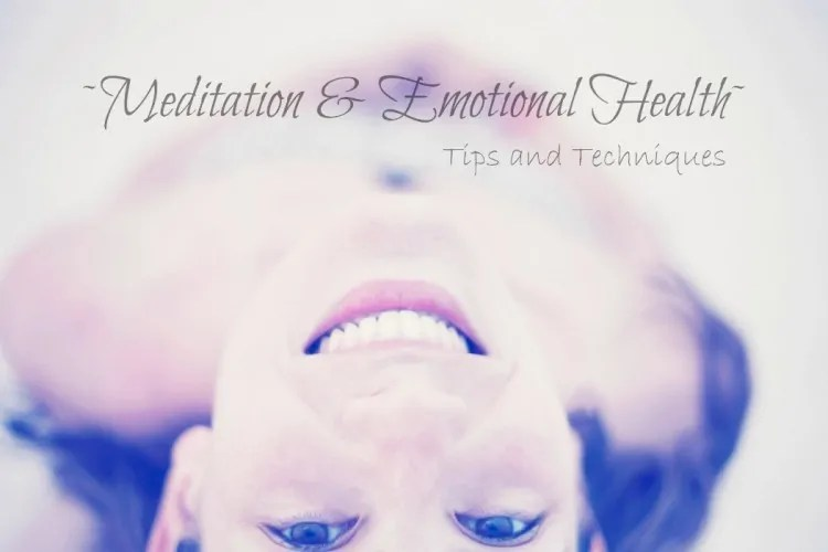 How does Meditation relate to Emotional Health
