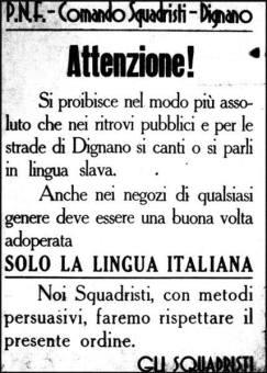 Un eloquente manifesto squadrista che proibiva di parlare lingue diverse dall'italiano.