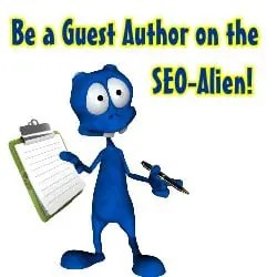 Be a Guest Writer on the SEO-Alien!