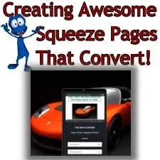 How to Make and Promote Awesome Squeeze Pages!