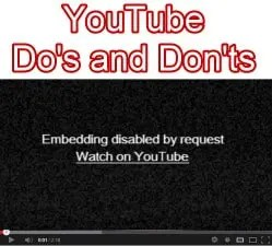 YouTube Do's and Don'ts