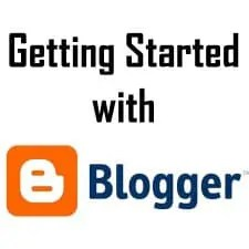 Why get started with Blogger?