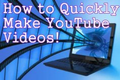 How to Quickly Make YouTube Videos