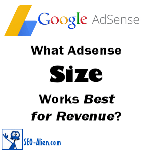 What Google Adsense Size Works Best for Revenue