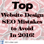 Top Website Design Seo Mistakes To Avoid In 2016