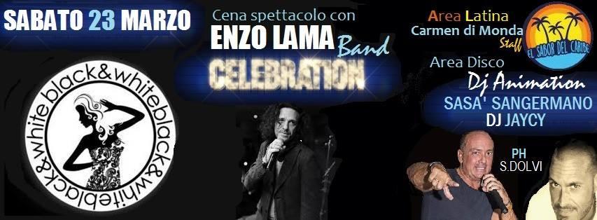 Black e White Pozzuoli - Sabato 23 Enzo Lama cena spettacolo e Disco