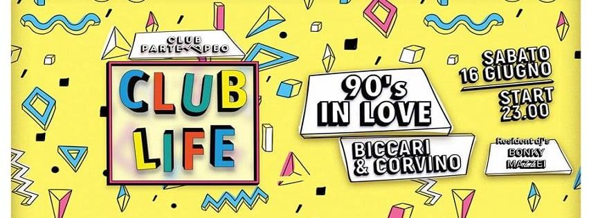 Club Partenopeo Napoli - Sabato 16 Giugno 90's in Love Party