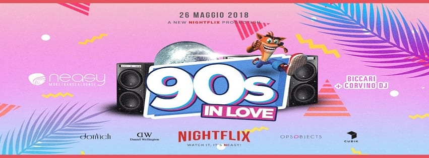 NEASY NAPOLI - Sabato 26 Maggio 90s in Love Exclusive Party
