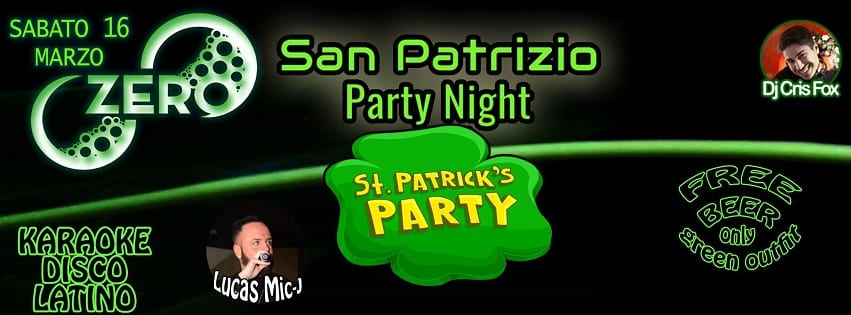 ZERO Discopub Pozzuoli - Sabato 16 Festa di SanPatrizio con Birra Free