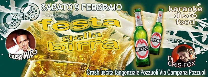 ZERO Discopub Pozzuoli - Sabato 9 Festa della Birra Karaoke, Disco e Latino