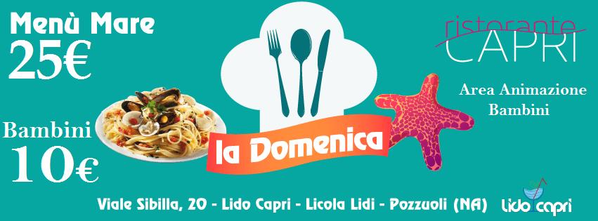 Ristorante Capri Pozzuoli - Ogni Domenica Pranzo