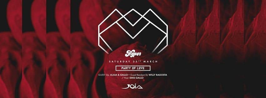 JOIA Napoli - Sabato 23 Marzo Hyper Exclusive Party