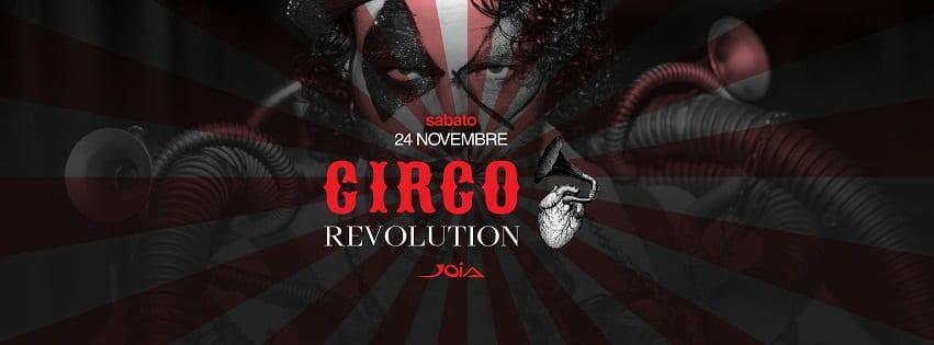 JOIA Napoli - Sabato 24 Novembre Hyper Circo Revolution