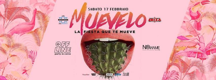 NoName Discoteca Napoli - Sabato 17 febbraio Muevelo Party
