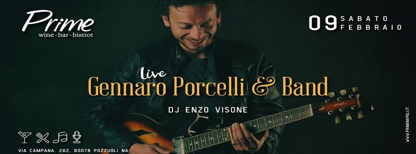 PRIME Pozzuoli - Sabato 9 Febbraio Live Music e Dj Set