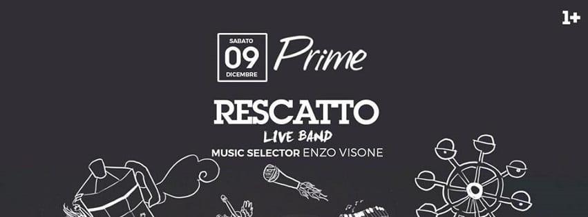 PRIME Pozzuoli - Sabato Cena, Live Music Rescatto e Dj Set