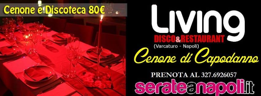 LIVING Varcaturo - Cenone di Capodanno 2019