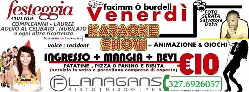 Flanagans Aversa - Ogni Venerdi Karaoke - Mangi e Bevi 10€