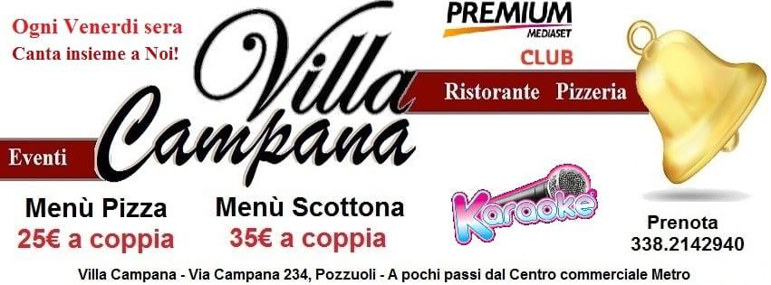 Villa Campana Pozzuoli - Venerdi Menù pizza e Karaoke €25 a coppia