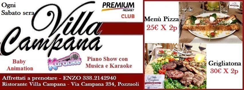 Villa Campana Pozzuoli - Sabato 12 Agosto Pizza Brace e Karaoke