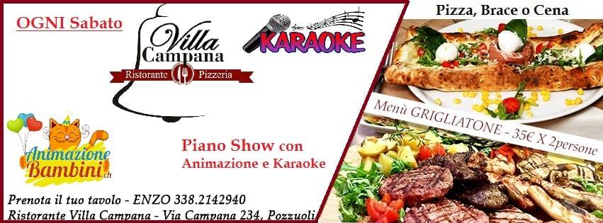 Villa CAMPANA Pozzuoli -Sabato 18 Pizza Brace e Karaoke