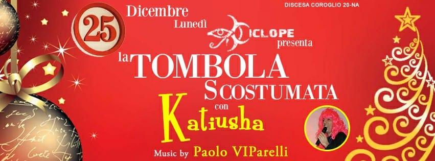 Ciclope Club Posillipo - Lunedi 25 Tombola Scostumata e Disco