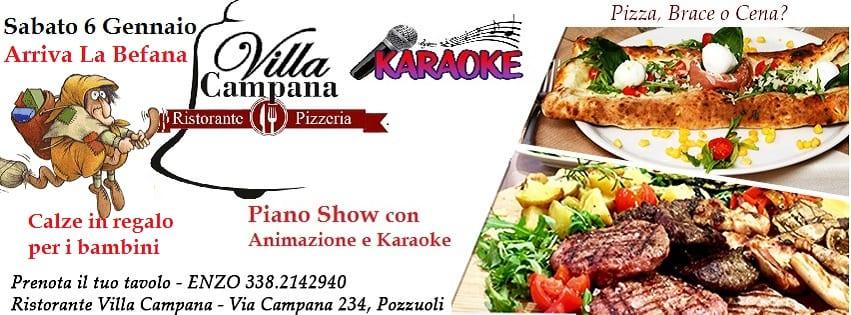 Villa Campana Pozzuoli - Sabato 6 Befana Party con Pizza Brace e Karaoke