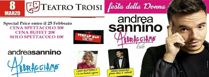 Teatro Troisi Napoli - 8 Marzo Festa della Donna con Andrea Sannino