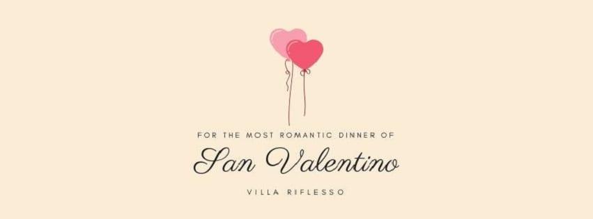 VILLA RIFLESSO Bacoli - Giovedì 14 Febbraio Cena di San Valentino