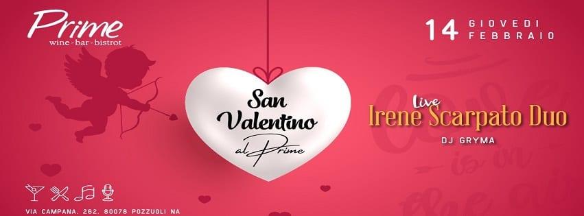 PRIME Pozzuoli - Giovedì 14 Feb Cena di San Valentino 50€ a coppia
