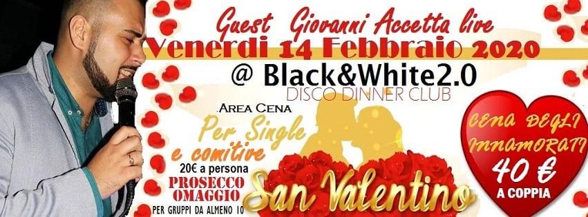 Black e White Pozzuoli - Venerdi 14 Febbraio San Valentino