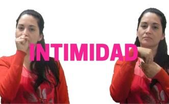 Intimidad en lengua de señas argentina