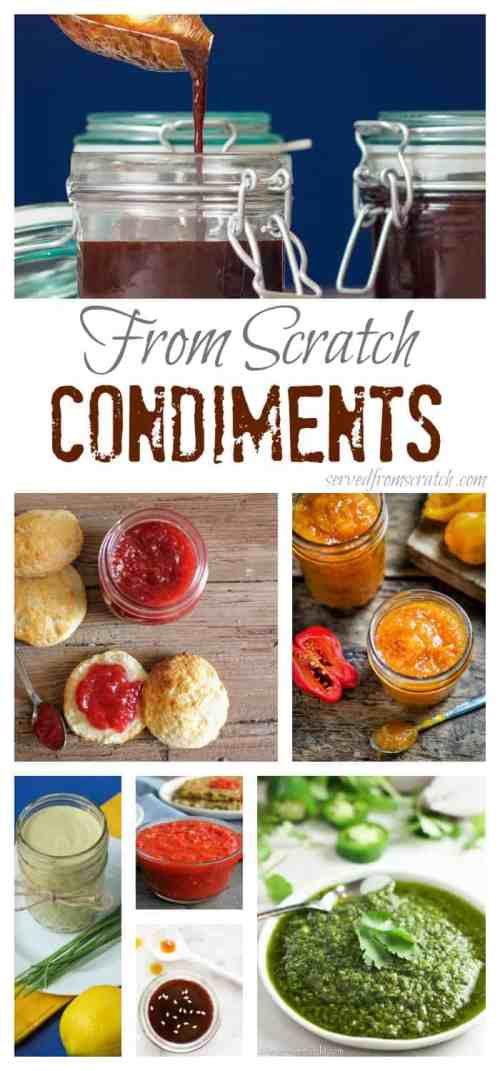 16 Favorite From Scratch Condiments