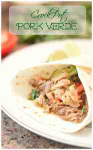 The most tender, flavorful, Pork Verde made from scratch and in the crock pot. The perfect weeknight meal!