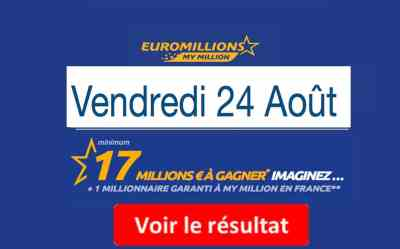 Résultat Euromillions et My Million (FDJ) vendredi 24 Août 2018