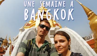 une semaine à bangkok