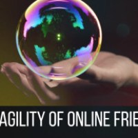 The Fragility of Online Friends
