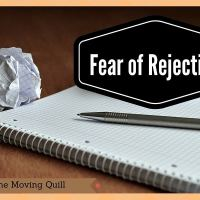 #Writers, why fear of rejection shouldn't stop you
