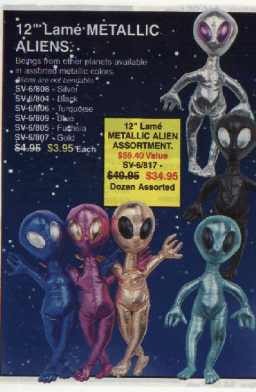 Boy, all those SETI people sure would freak out if they knew that beings  from other planets were available right here, and in assorted metallic colors, no less!