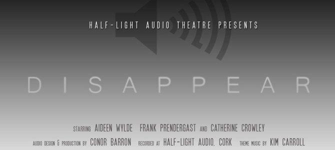 Radio Play: 'Disappear'