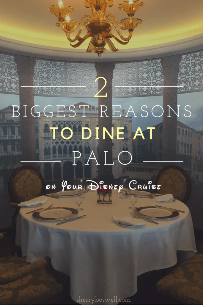 Why Dine at Palo Disney cruise