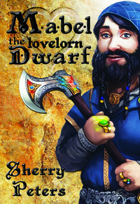 Mabel the Lovelorn Dwarf Cover