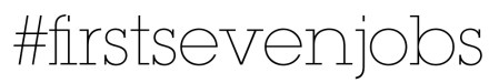 firstsevenjobs